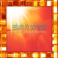 RETURN TO SORRENTO BY STEVAN PASERO SUGO MUSIC