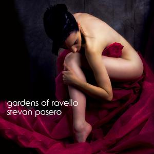GARDENS OF RAVELLO BY STEVAN PASERO SUGO MUSIC